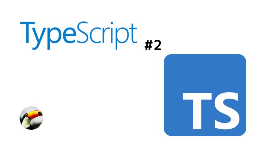 typescript #2 コンパイル方法の確認と、オブジェクトの型確認